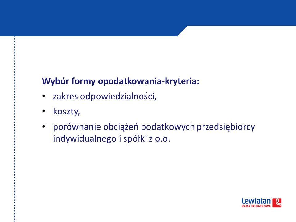 Wybór formy opodatkowania-kryteria: