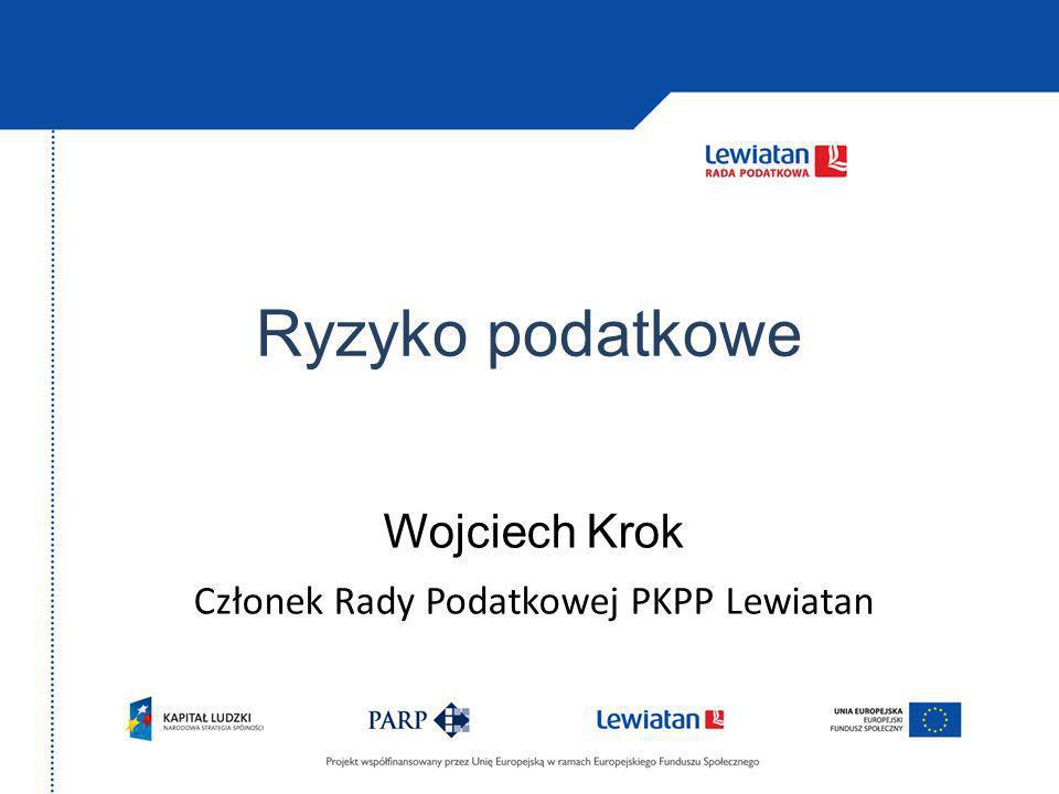 Wojciech Krok Członek Rady Podatkowej PKPP Lewiatan
