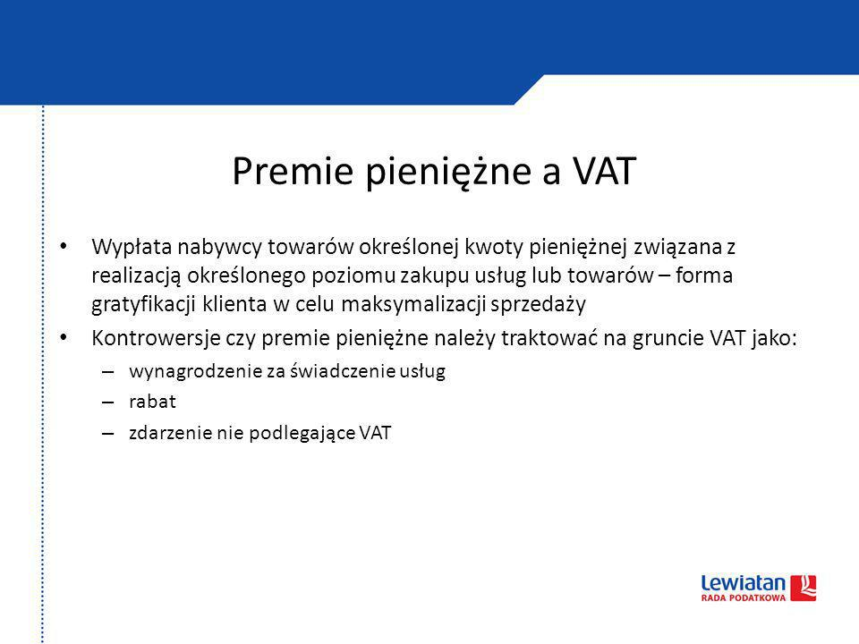 Premie pieniężne a VAT