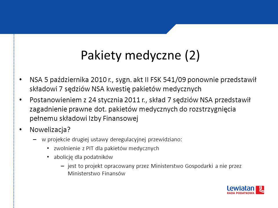 Pakiety medyczne (2) NSA 5 października 2010 r., sygn. akt II FSK 541/09 ponownie przedstawił składowi 7 sędziów NSA kwestię pakietów medycznych.