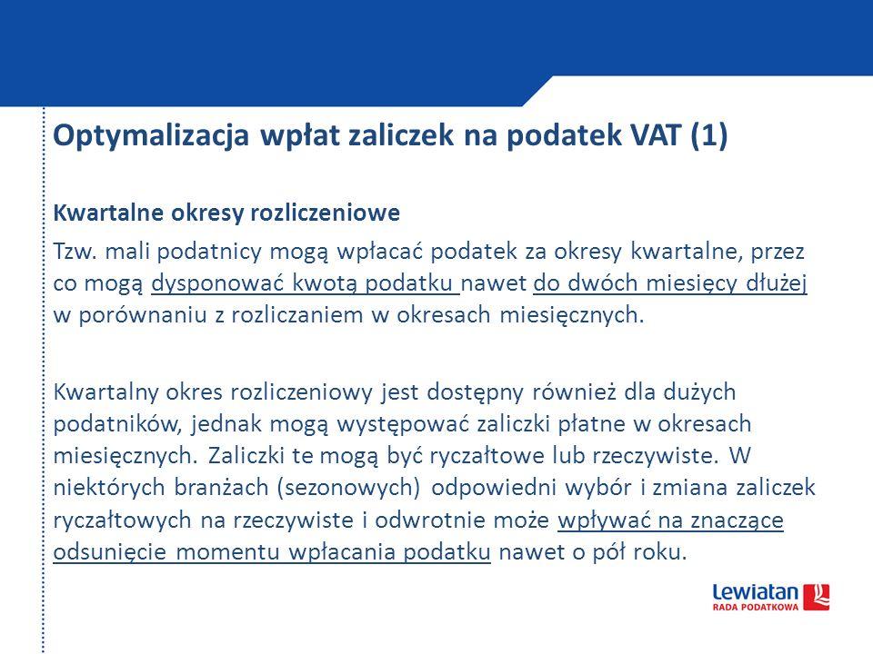 Optymalizacja wpłat zaliczek na podatek VAT (1)