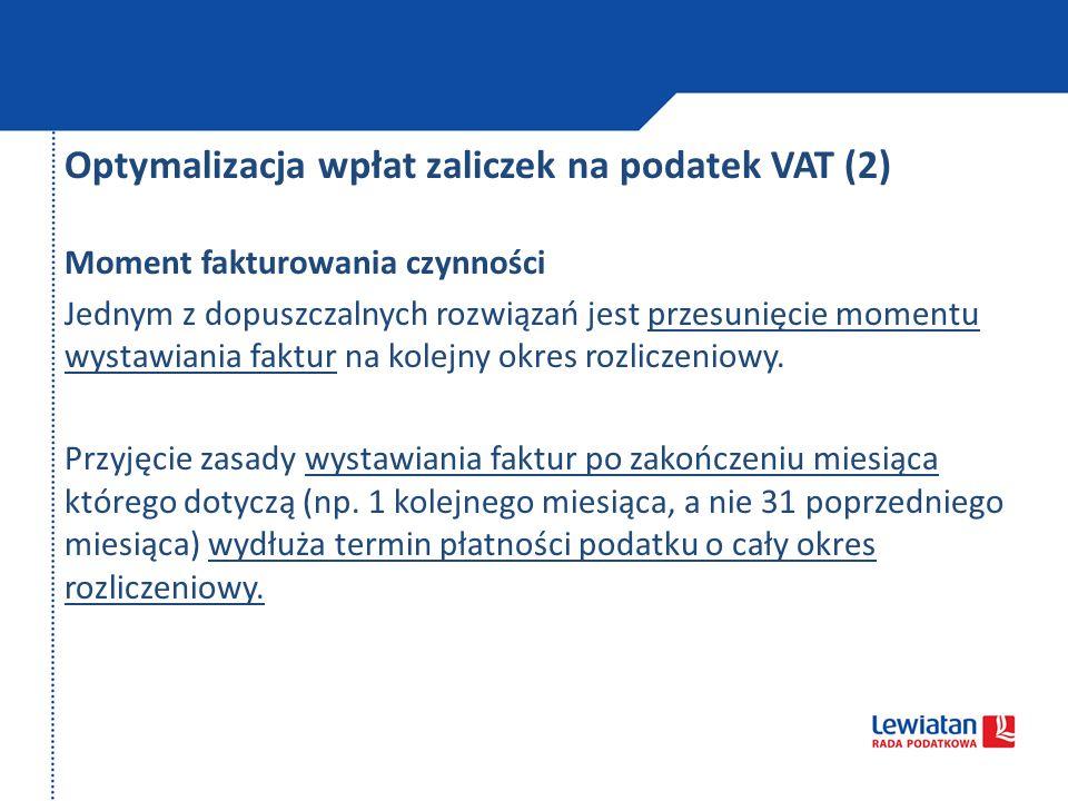 Optymalizacja wpłat zaliczek na podatek VAT (2)