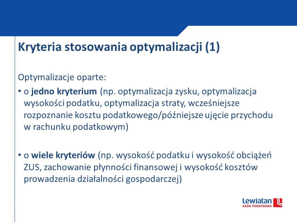 Kryteria stosowania optymalizacji (1)