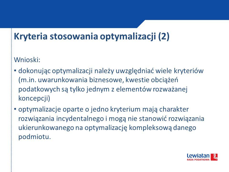 Kryteria stosowania optymalizacji (2)