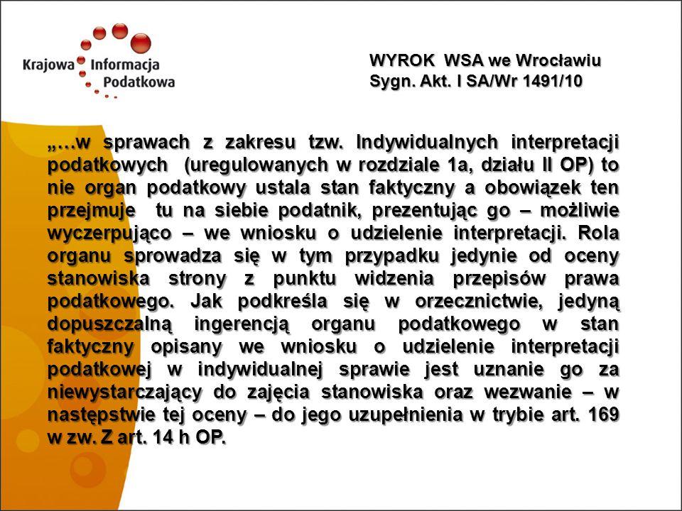 WYROK WSA we Wrocławiu Sygn. Akt. I SA/Wr 1491/10.