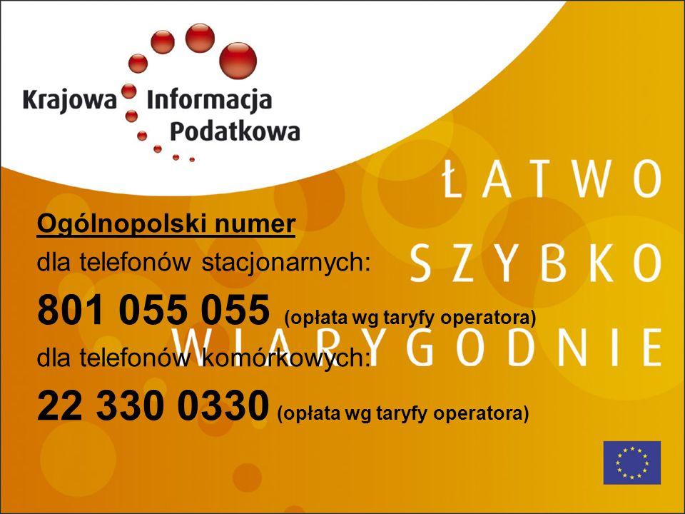 801 055 055 (opłata wg taryfy operatora)