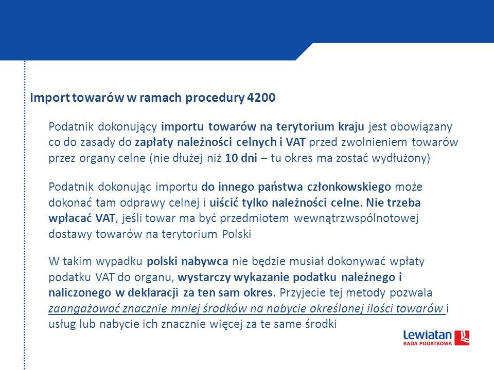 Import towarów w ramach procedury 4200