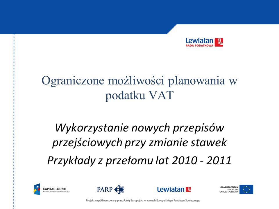 Ograniczone możliwości planowania w podatku VAT
