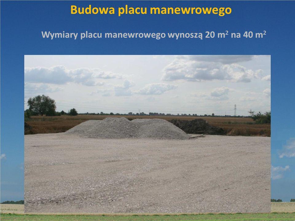 Budowa placu manewrowego