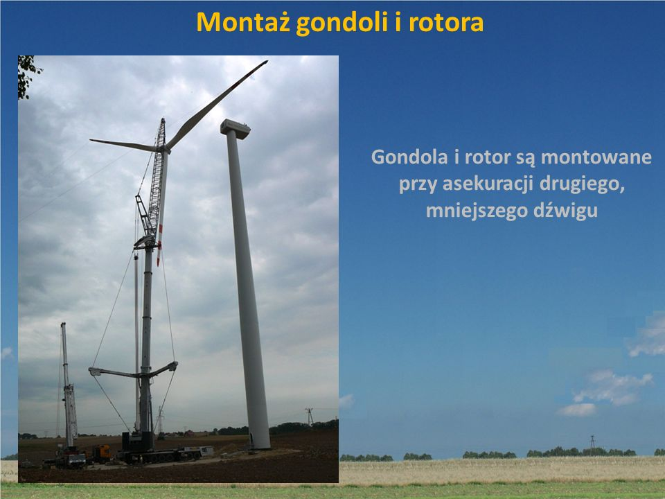 Montaż gondoli i rotora