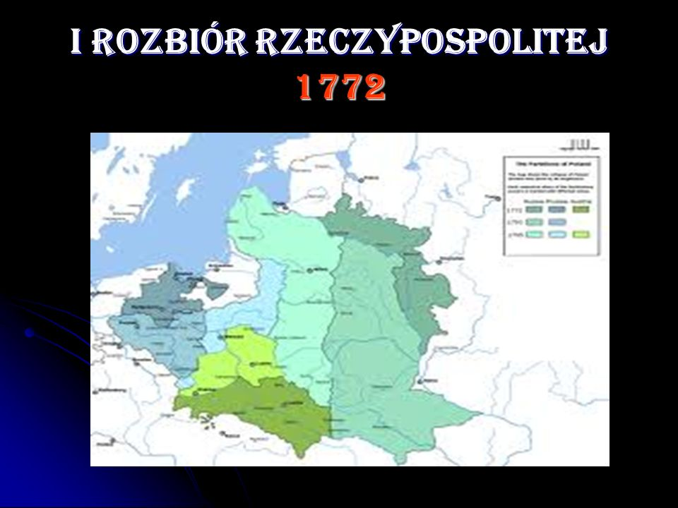 I ROZBIÓR RZECZYPOSPOLITEJ 1772