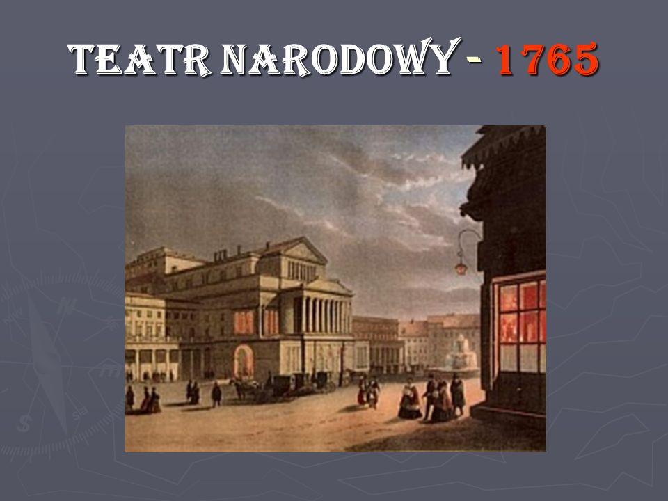 TEATR NARODOWY - 1765