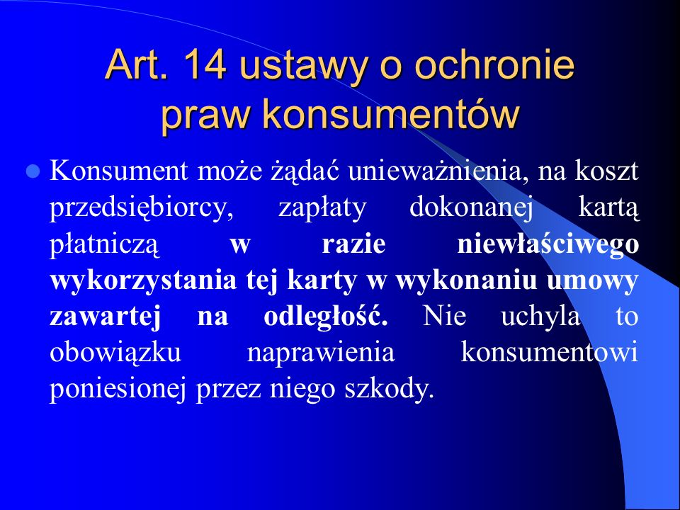 Art. 14 ustawy o ochronie praw konsumentów