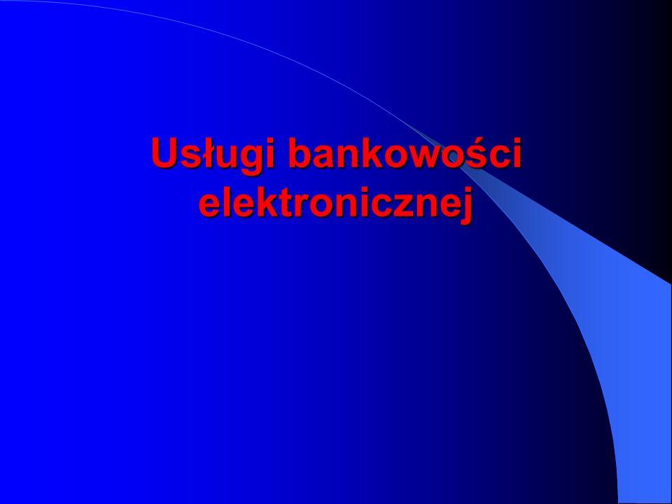 Usługi bankowości elektronicznej