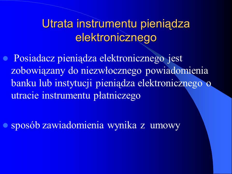 Utrata instrumentu pieniądza elektronicznego