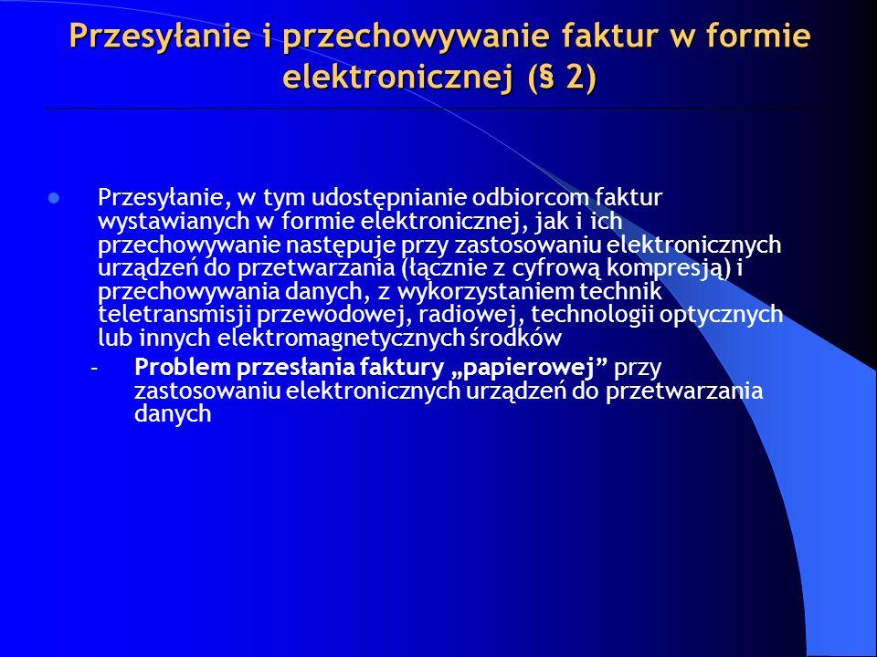 Przesyłanie i przechowywanie faktur w formie elektronicznej (§ 2)
