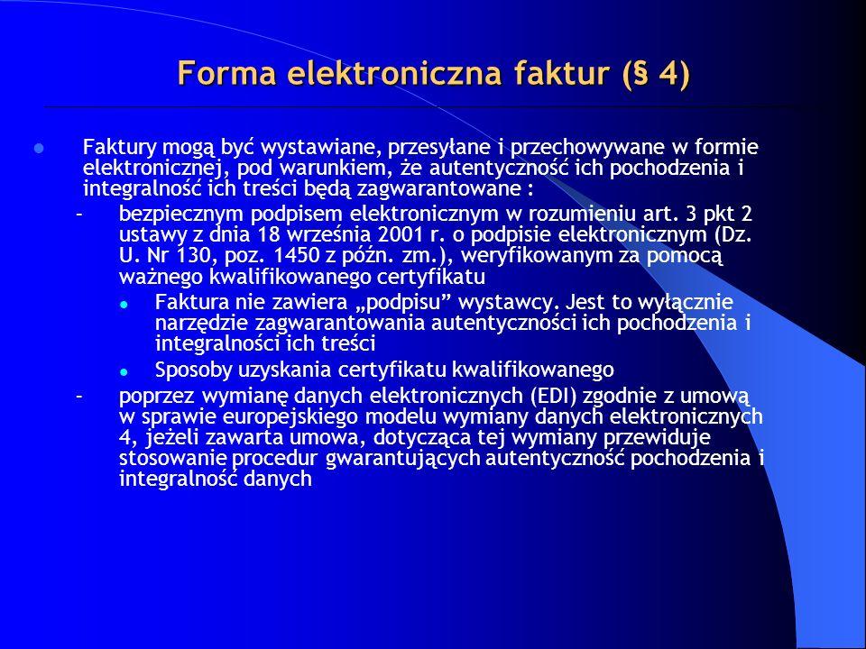 Forma elektroniczna faktur (§ 4)