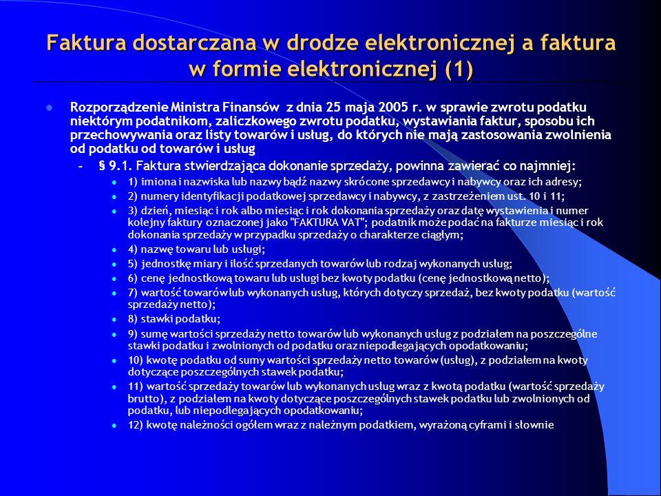 Faktura dostarczana w drodze elektronicznej a faktura w formie elektronicznej (1)