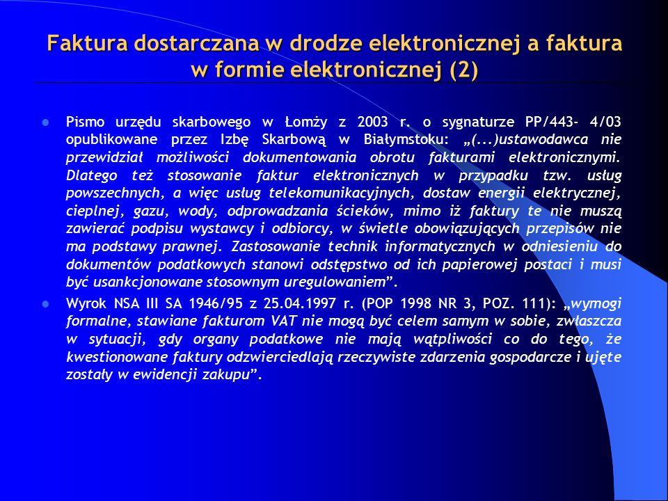 Faktura dostarczana w drodze elektronicznej a faktura w formie elektronicznej (2)