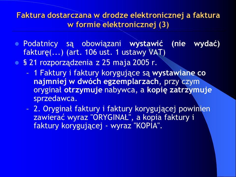 Faktura dostarczana w drodze elektronicznej a faktura w formie elektronicznej (3)