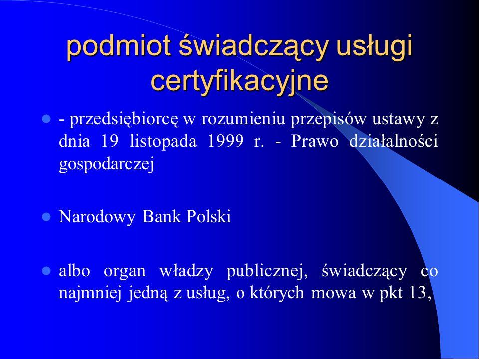 podmiot świadczący usługi certyfikacyjne