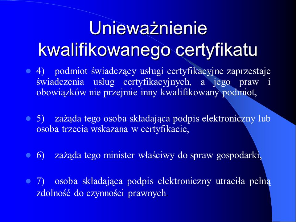 Unieważnienie kwalifikowanego certyfikatu