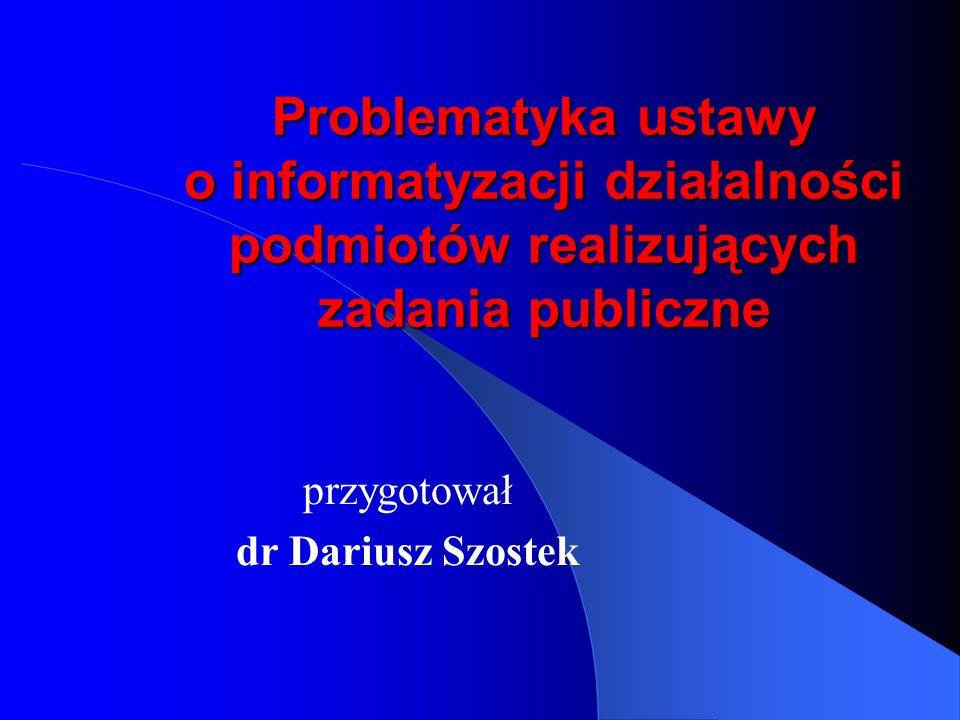 przygotował dr Dariusz Szostek