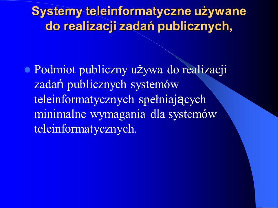 Systemy teleinformatyczne używane do realizacji zadań publicznych,
