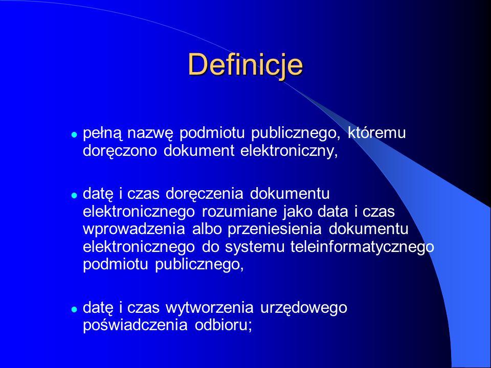 Definicje pełną nazwę podmiotu publicznego, któremu doręczono dokument elektroniczny,