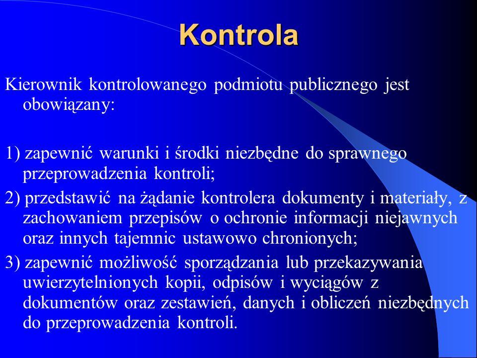 Kontrola Kierownik kontrolowanego podmiotu publicznego jest obowiązany: