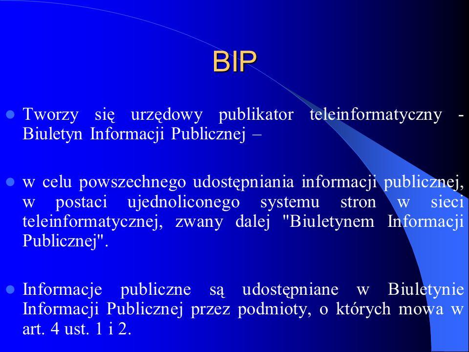 BIP Tworzy się urzędowy publikator teleinformatyczny - Biuletyn Informacji Publicznej –