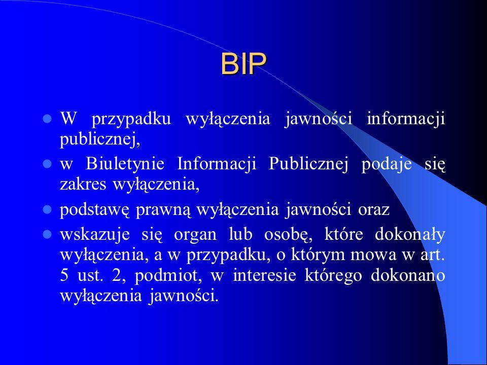 BIP W przypadku wyłączenia jawności informacji publicznej,