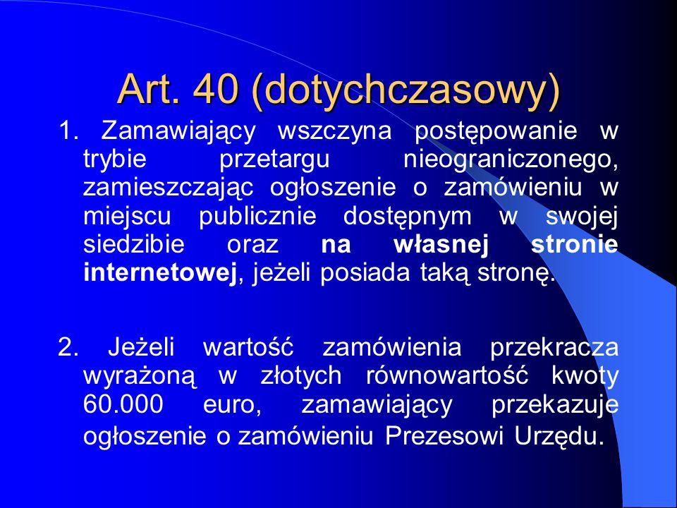 Art. 40 (dotychczasowy)