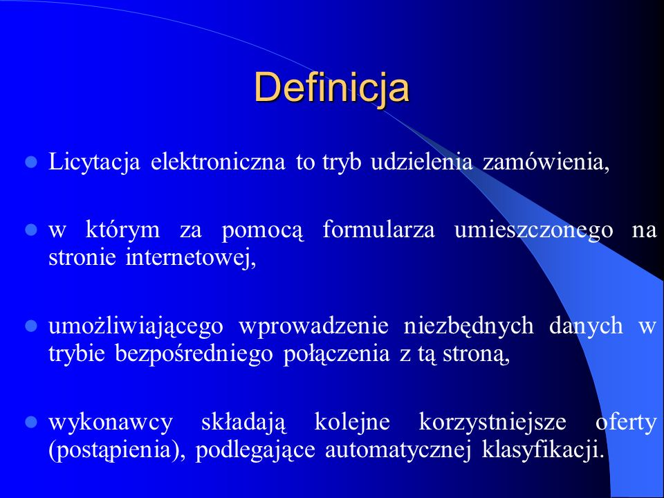 Definicja Licytacja elektroniczna to tryb udzielenia zamówienia,