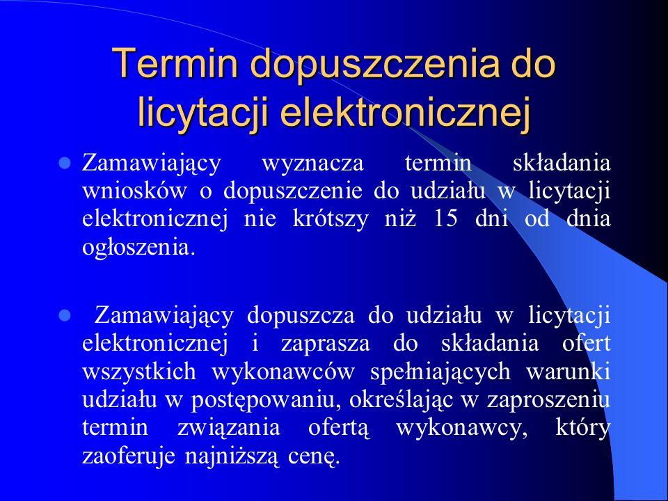 Termin dopuszczenia do licytacji elektronicznej