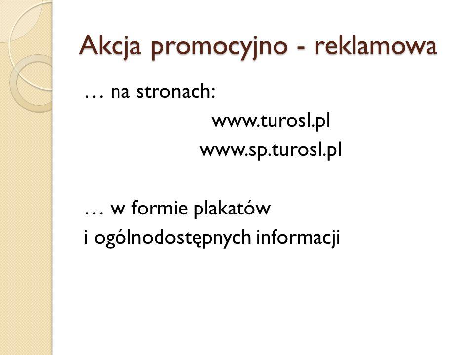 Akcja promocyjno - reklamowa