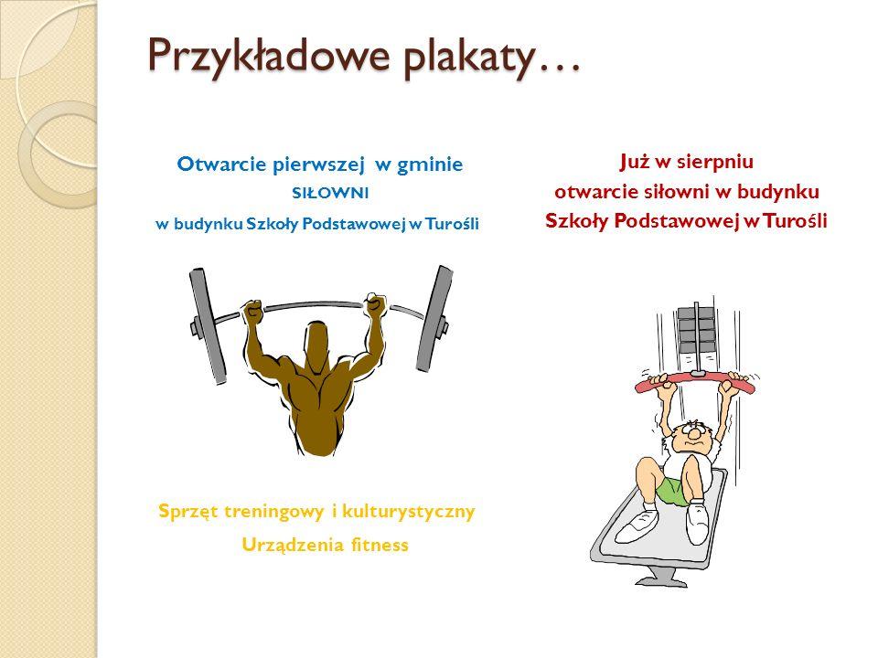 Przykładowe plakaty… Otwarcie pierwszej w gminie siłowni