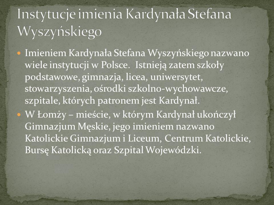 Instytucje imienia Kardynała Stefana Wyszyńskiego