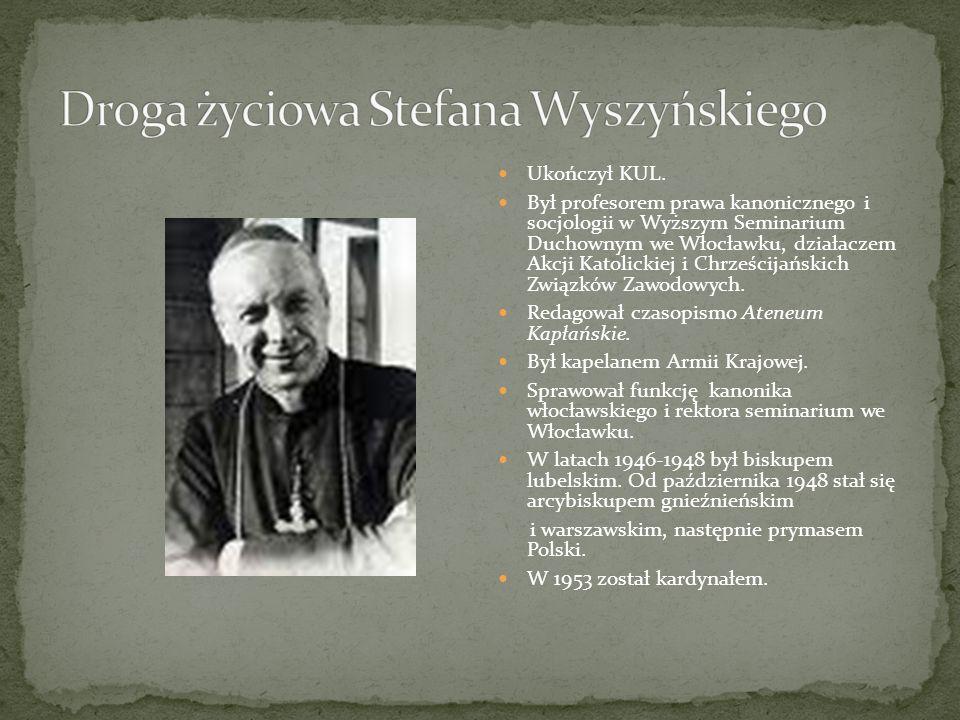 Droga życiowa Stefana Wyszyńskiego