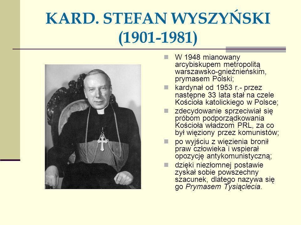 KARD. STEFAN WYSZYŃSKI (1901-1981)
