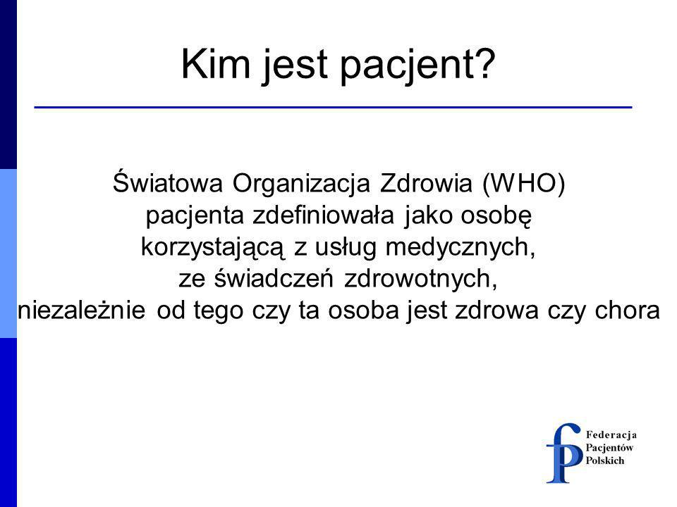 Kim jest pacjent Światowa Organizacja Zdrowia (WHO)