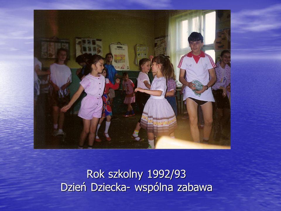 Rok szkolny 1992/93 Dzień Dziecka- wspólna zabawa