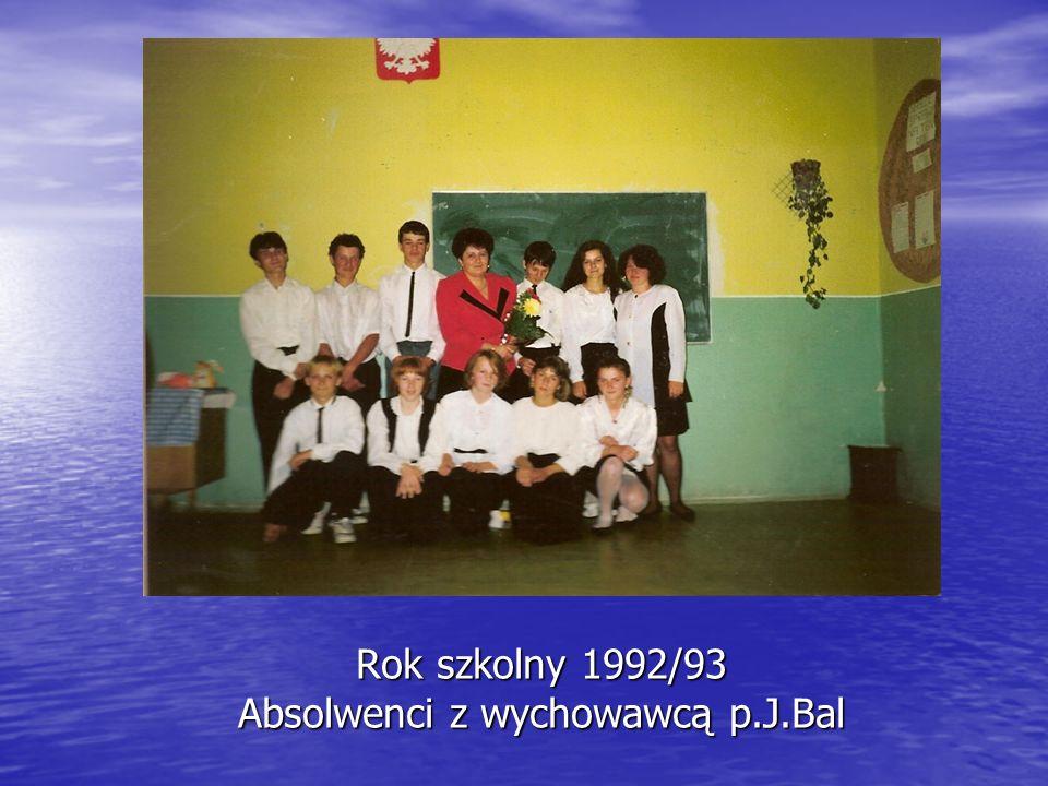 Rok szkolny 1992/93 Absolwenci z wychowawcą p.J.Bal