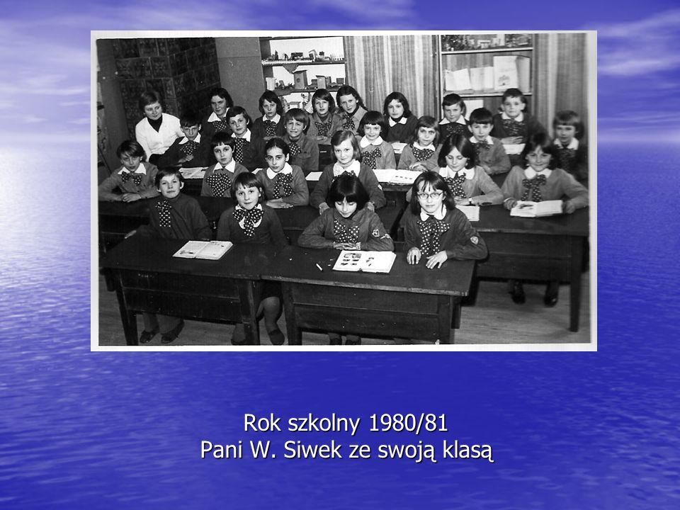 Rok szkolny 1980/81 Pani W. Siwek ze swoją klasą