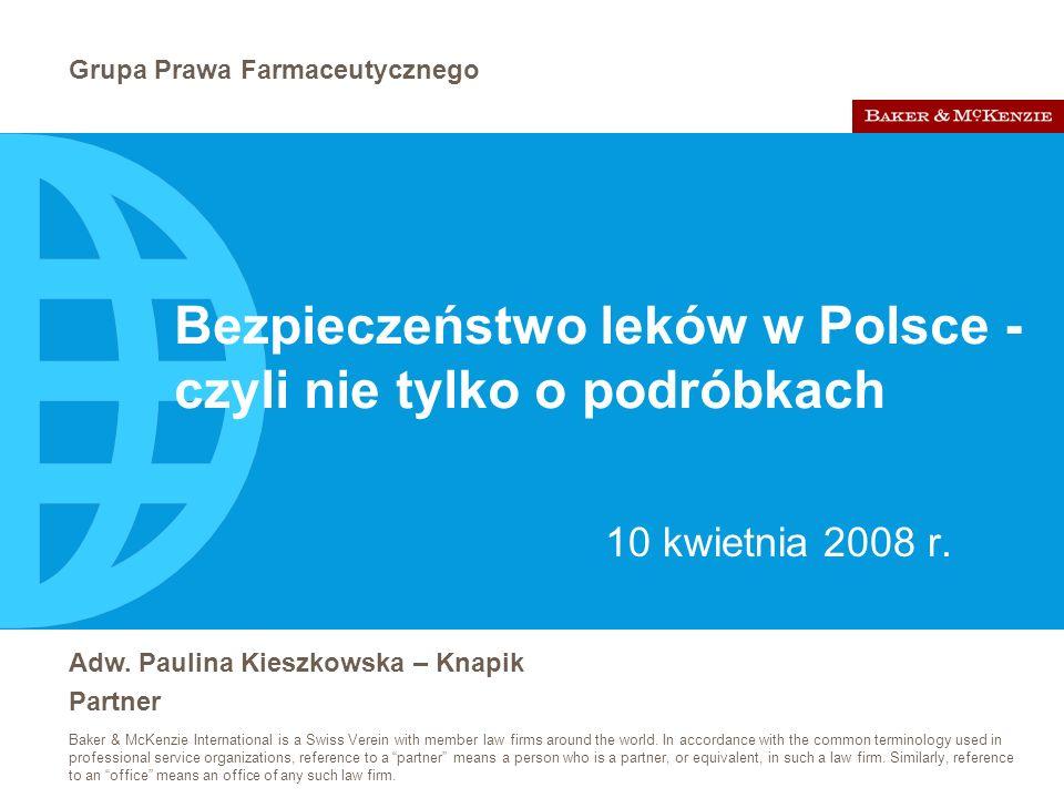 Bezpieczeństwo leków w Polsce - czyli nie tylko o podróbkach