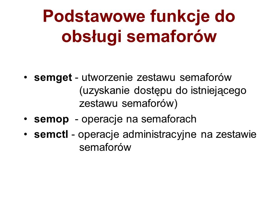 Podstawowe funkcje do obsługi semaforów