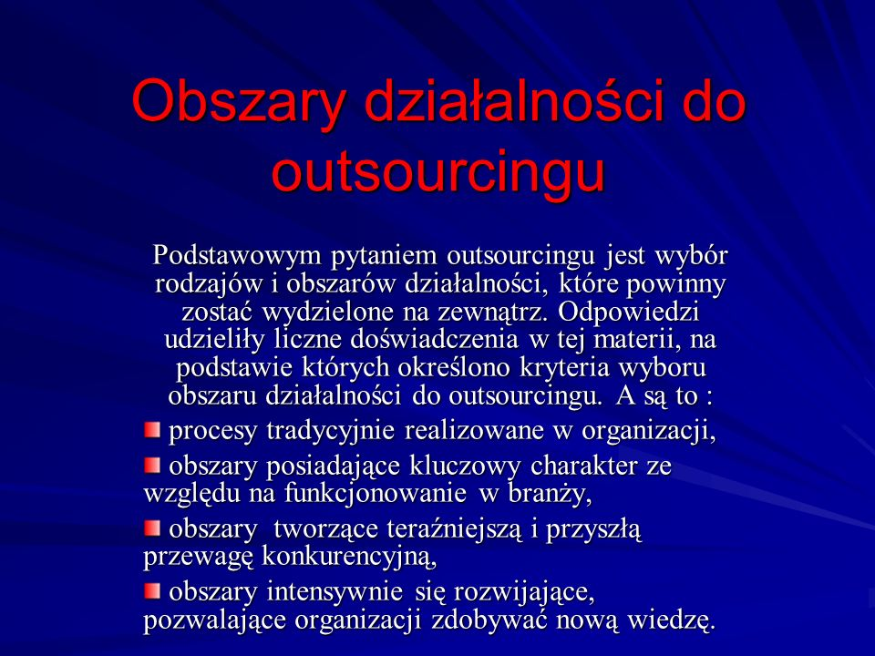 Obszary działalności do outsourcingu