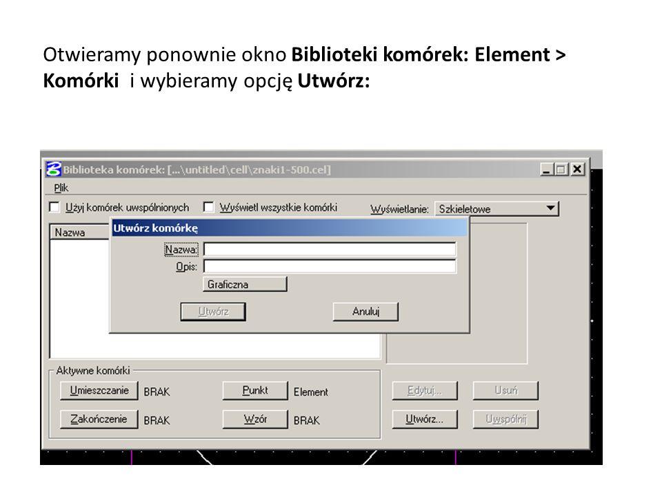 Otwieramy ponownie okno Biblioteki komórek: Element > Komórki i wybieramy opcję Utwórz: