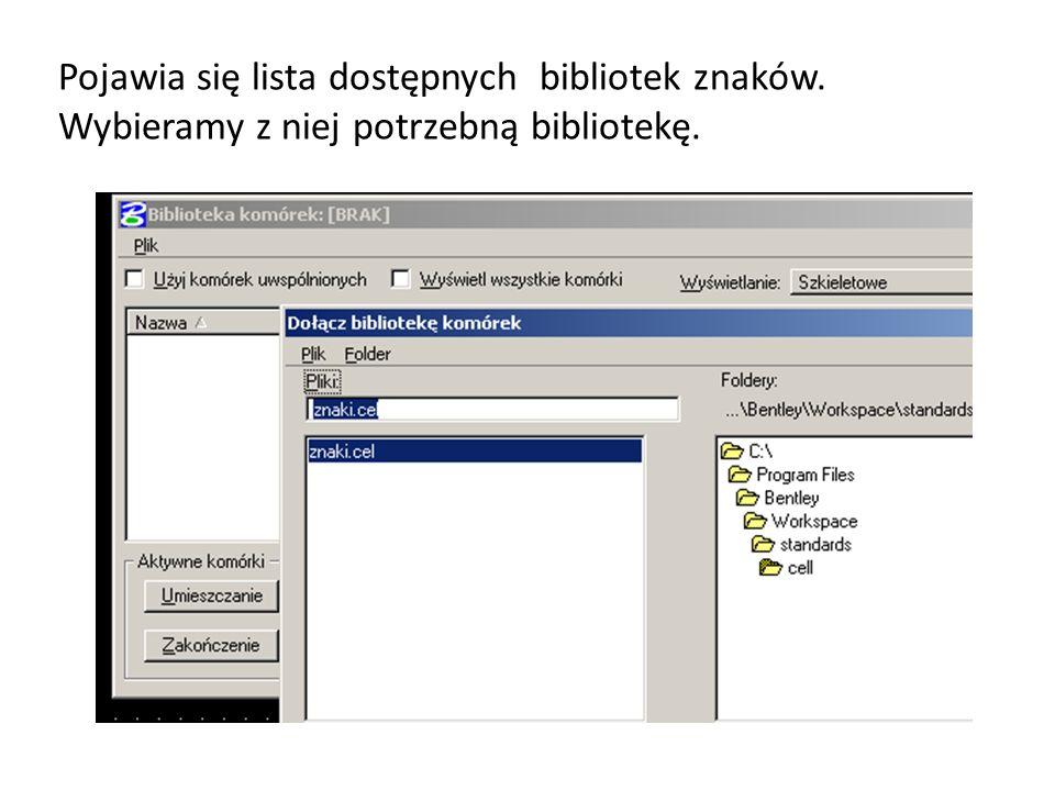 Pojawia się lista dostępnych bibliotek znaków