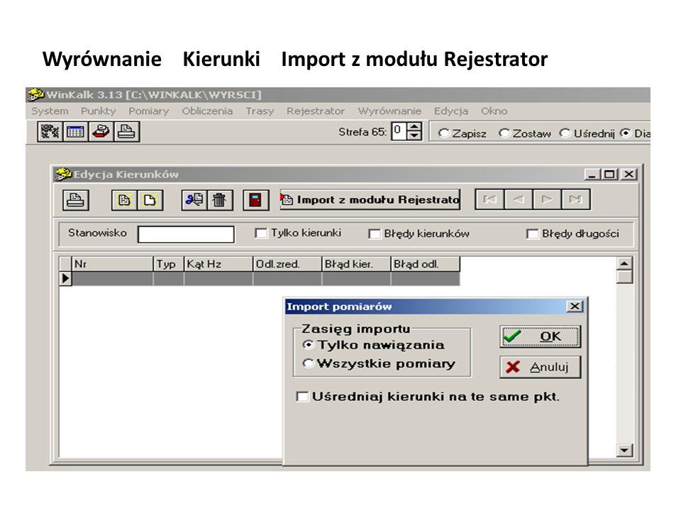 Wyrównanie Kierunki Import z modułu Rejestrator